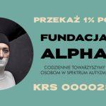 Przekaż 1% Fundacji Alpha